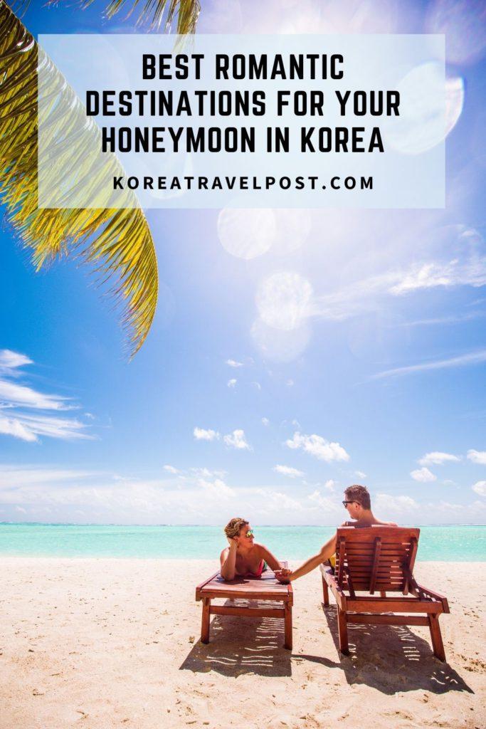 honeymoon destination Korea